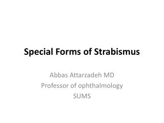Special Forms of Strabismus