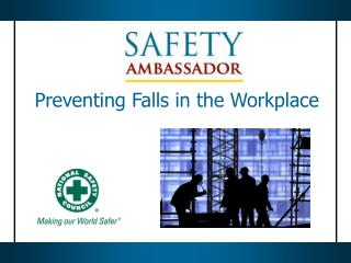 Preventing Falls in the Workplace