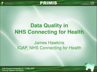 Data Quality in  NHS Connecting for Health