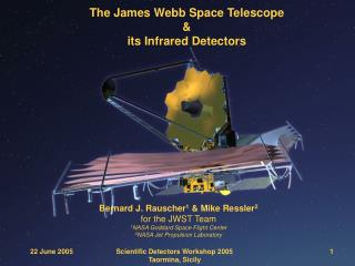 The James Webb Space Telescope & its Infrared Detectors