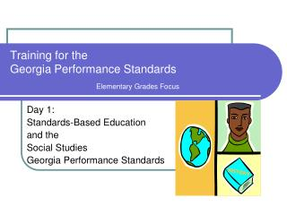 Training for the  Georgia Performance Standards Elementary Grades Focus