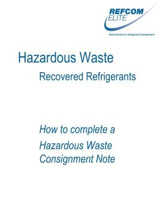 Hazardous Waste Recovered Refrigerants