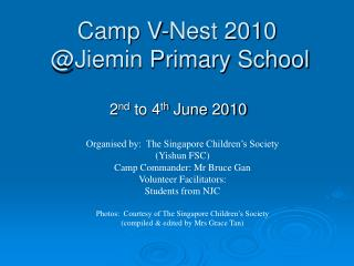 Camp V-Nest 2010  @Jiemin Primary School