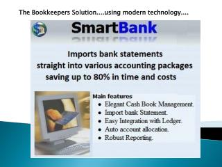 The Bookkeepers Solution...ing modern technology....