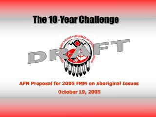 AFN Proposal for 2005 FMM on Aboriginal Issues October 19, 2005