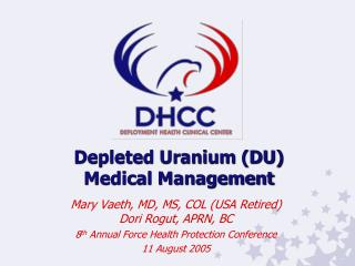 Depleted Uranium (DU) Medical Management