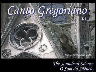 The Sounds of Silence O Som do Silêncio