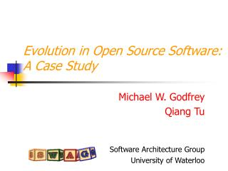 Evolution in Open Source Software: A Case Study