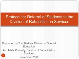 Protocol for Referral of Students to the Division of Rehabilitation Services