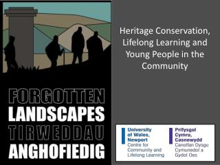 Heritage Conservation, Lifelong Learning and Young People in the Community