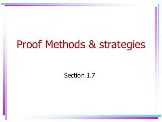 Proof Methods & strategies