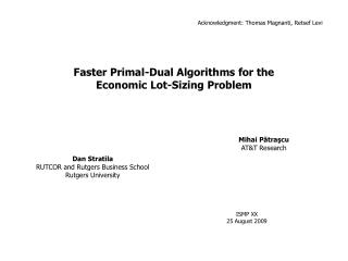 Faster Primal-Dual Algorithms for the Economic Lot-Sizing Problem