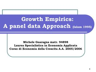 Growth Empirics: A panel data Approach  (Islam 1995)