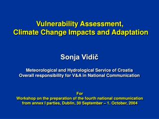 Vulnerability  Assessment,  Climate Change  Impacts and Adaptation