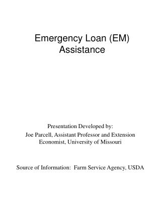 Emergency Loan (EM) Assistance