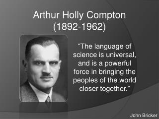 Arthur Holly Compton (1892-1962)