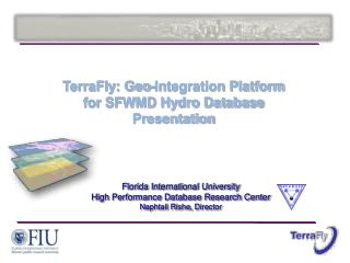 Florida International University High Performance Database Research Center