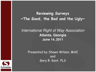 Reviewing Surveys ~The Good, the Bad and the Ugly~  International Right of Way Association