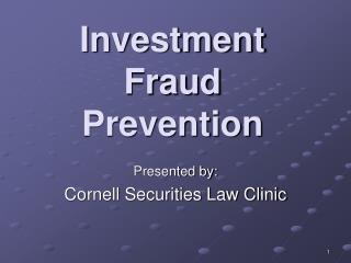 Investment Fraud  Prevention