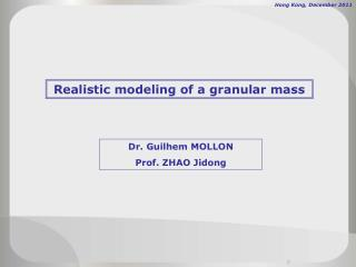 Realistic modeling of a granular mass