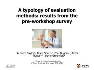 A typology of evaluation methods: results from the pre-workshop survey