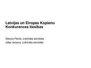 Latvijas un Eiropas Kopienu Konkurences tiesības