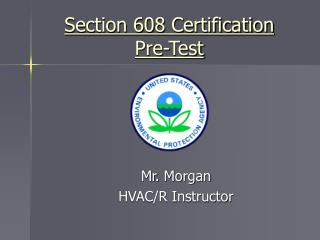 Section 608 Certification  Pre-Test
