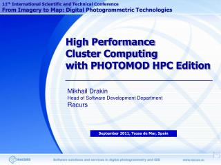 High Performance  Cluster Computing  with PHOTOMOD HPC Edition