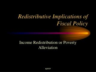 Redistributive Implications of Fiscal Policy