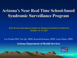 Arizona's Near Real Time School-based Syndromic Surveillance Program