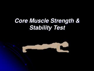 Core Muscle Strength & Stability Test