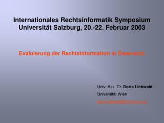 Internationales Rechtsinformatik Symposium Universität Salzburg, 20.-22. Februar 2003