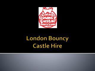 London Bouncy Castle Hire