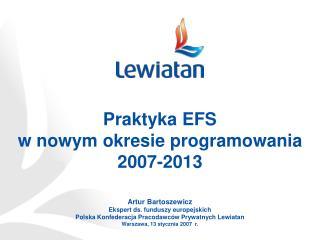 Praktyka EFS  w nowym okresie programowania 2007-2013