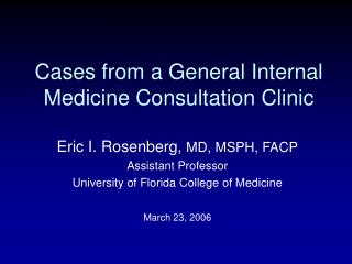 Cases from a General Internal Medicine Consultation Clinic