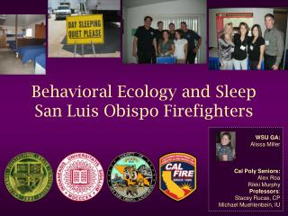 Behavioral Ecology and Sleep  San Luis Obispo Firefighters