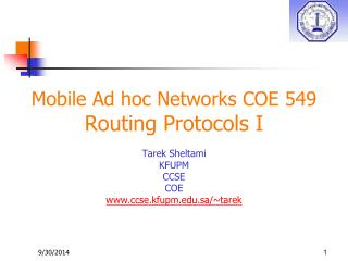 Mobile Ad hoc Networks COE 549 Routing Protocols I