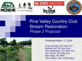 Pine Valley Country Club Stream Restoration: Phase 2 Proposal