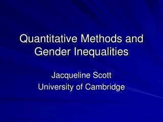 Quantitative Methods and Gender Inequalities