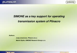 SIMONE as a key support for operating  transmission system of Plinacro