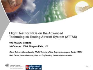 Flight Test for PIOs on the Advanced Technologies Testing Aircraft System (ATTAS)