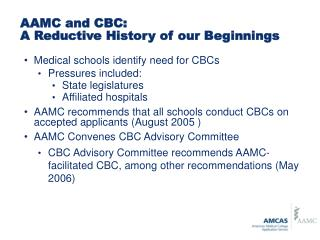 AAMC and CBC:  A Reductive History of our Beginnings
