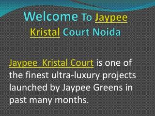 Jaypee Kristal Court Noida