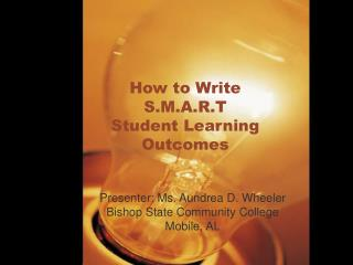 How to Write S.M.A.R.T Student Learning Outcomes