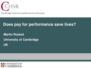 Does pay for performance save lives?