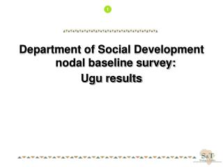 Department of Social Development nodal baseline survey: Ugu results