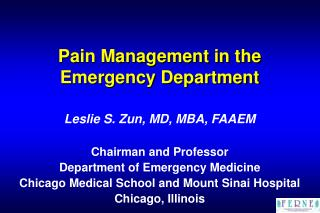 Pain Management in the  Emergency Department