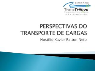Perspectivas do Transporte de Cargas