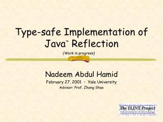 Type-safe Implementation of Java ™  Reflection