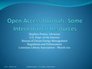 Open Access Journals: Some International Resources